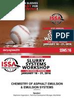 WeB01 - SSWS2016 - Stephanie Hogendoorn - Chemistry of Asphalt Emulsions.pdf