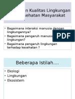 TM-2-Kualitas Lingkungan Kesehatan Masyarakat