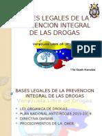 Bases Legales de La Prevencion Integral de Las Drogas