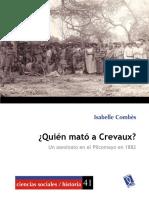 Isabelle Combès ¿Quién mató a  Crevaux? un asesinato en el Pilcomayo en 1882