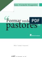 Mons. Carmelo Giaquinta Formar Verdaderos Pastores