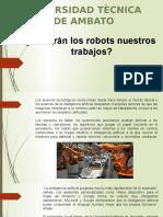 Robarán los robots nuestros trabajos