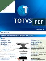 Apresentação Comercial - ToTVS ECM_2013!03!01_V7