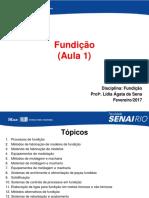 Fundição - Aula 1_2017-1