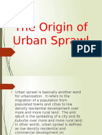 The Origin of Urban Sprawl1