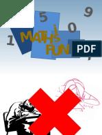 Mathematics Is Fun