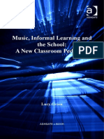 Music, Informal Learning and the School a New Classroom Pedagogy _ Part
