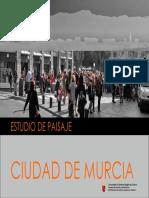 Paisaje Urbano de La Ciudad de Murcia