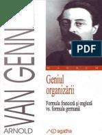 Arnold Van Gennep, Trad. Sînziana Barangă Geniul Organizării Formula Franceză Și Engleză vs Formula Germană