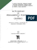FERNANDEZ BUEY F ED 1977 Actualidad Del Pensamiento Politico de Gramsci