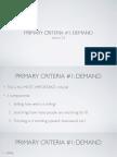 2.2 Primary Criteria 1 - Demand