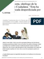 """Alberto Acosta, Ideólogo de La Revolución Ciudadana_ """"Esta Ha Sido Una Década Desperdiciada Por Correa"""""""