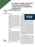 Redes Mesh Estudio, Selección de Protocolos y Dispositivos Como Base Para La Integración Con Sistemas de Videovigilancia