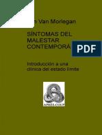 Van Morlegan, Jan (2010). Síntomas del Malestar Contemporáneo - Introducción a una clínica del estado límite. Ed. Bubok.pdf