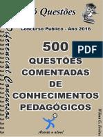 504_CONHECIMENTOS PEDAGÓGICOS- 500 questões comentadas -amostra.pdf