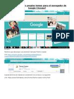 Cómo Hacer Mis Propios Temas Para El Navegador de GoogleChromer