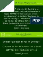 Qualidade de Vida Relacionada com a Saúde (QDVRS)- Contextualização clínica e investigacional