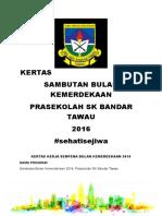Kertas Kerja Bulan Kemerdekaan 2016 Prasekolah
