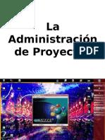 5. La Administración de Proyectos