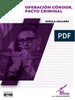 Calloni, S. (2016) Operación Condor, Pacto Criminal
