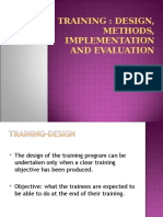 31403456-TRAINING-DESIGN-METHODS-IMPLEMENTATION-AND-EVALUATION.ppt
