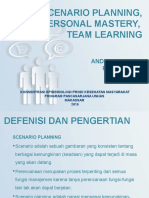 scenario Planning, Personal Mastery, Team Learning