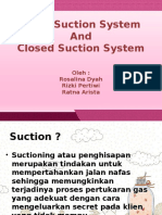 Open Closed Suction System
