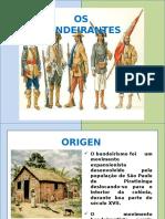 Presentación1 Os Bandeirantes