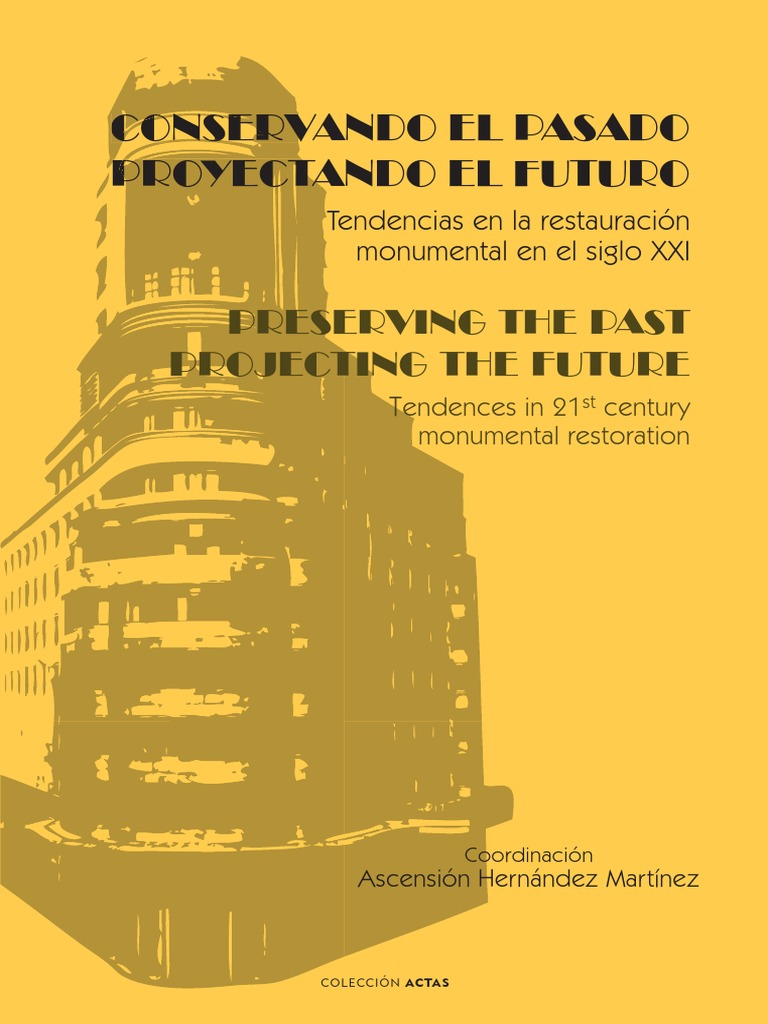 Conservando El Pasado Proyectando El Futuro Estate Law  # Muebles Gio Morate Valladolid