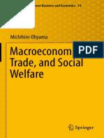 Michihiro Ohyama (Auth.)-Macroeconomics, Trade, And Social Welfare-Springer Japan (2016)