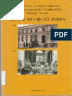 Correa, Figueroa, Jocelyn-Holt, Rolle, Vicuña (2015). Historia del siglo XX chileno