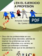 Unidad 4 - La Ética en El Ejercicio de La Profesión