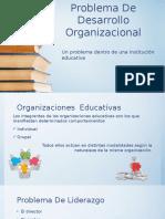 Problema de Desarrollo Organizacional
