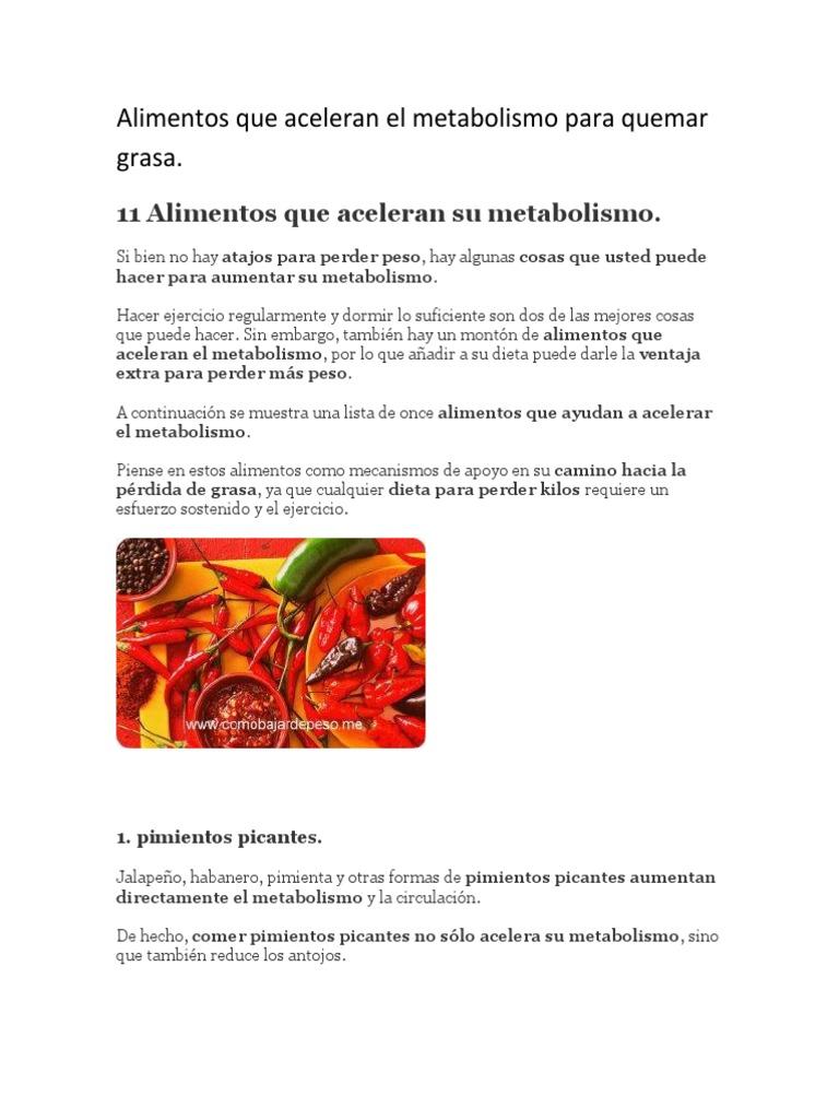 Alimentos que queman grasa y aceleran el metabolismo