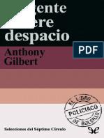 019 La Gente Muere Despacio - Anthony Gilbert