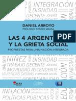 Daniel Arroyo. Libro Las 4 Argentinas