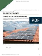 5 Passos Para Ter Energia Solar Em Casa – CicloVivo