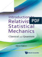Rémi Hakim-Introduction to Relativistic Statistical Mechanics_ Classical and Quantum  -World Scientific Publishing Company (2011).pdf