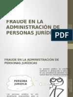 Derecho Penal Exposicion Fraude Adminsitracion Persona Juridica