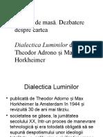 10 Dezbatere Dialectica Luminilor