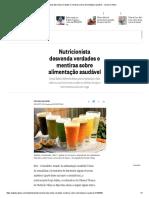 Nutricionista Desvenda Verdades e Mentiras Sobre Alimentação Saudável - Jornal O Globo