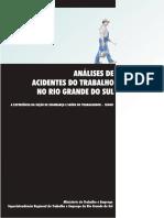 Ministerio_do_Trabalho_e_Emprego_-_Analises_de_Acidentes_do_Trabalho_fatais_no_Rio_Grande_do_Sul.pdf