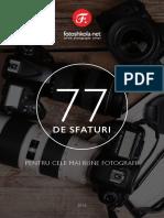 77sfaturi Pt Cele Mai Bune FotoGRAFII