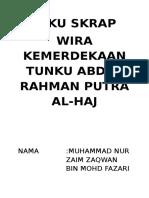 Buku Skrap Wira Kemerdekaan Tunku Abdul Rahman Putra Al