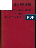 A. F. Kerensky - The Catastrophe - Kerensky's Own Story of the Russian Revolution