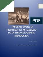 JO Informe Sobre La Historia y Actualidad de La Cinematografía Mendocina(1)
