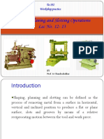Lec 12 - 13 Shaping Planing and Slotting Operations