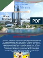 Trabajos Preliminares y Obras Provisionales