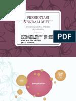 Presentasi Kendali Mutu Spc Variabel Fix