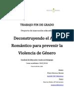 Deconstruyendo El Amor Romantico Para Prevenir La Violencia de Genero